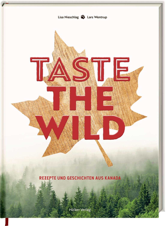 Taste the Wild Kochbuch